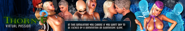Thorn-E - virtual sex game. Dominatrix and submissive slave.