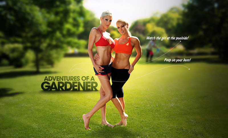 Be the gardener for a day and experience the sizzling adventures awaiting for you!  The real housewives of LA  reveal a hidden world filled with passion – unknown to outsiders before. So  forget lawn-mowing and trimming shrubs, it's time to help your boss instead! Give her a lift and soon you'll find yourself surrounded with the hottest girls around. Once you meet her horny girlfriends, you decide if your job or a secret afternoon fun is more important. So ditch the rake and prepare for a quickie instead... if you're good enough, you might as well turn their yoga class into a steamy threesome!